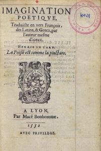 Barthélemy Aneau, Imagination poetique, Traduicte en vers François, des Latins, et Grecz, par l'auteur mesme d'iceux, Lyon. Macé Bonhomme, 1552. Page de titre. Source : BVH/