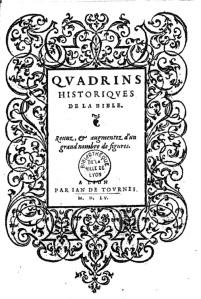 Claude Paradin, Quadrins historiques de la Bible. Revue et augmentez d'un grand nombre de figures, Lyon, Jean de Tournes, 1555. Source : Gallica.