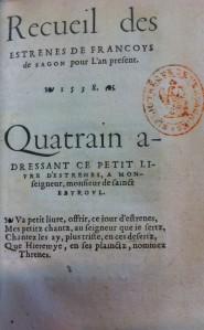 F. Sagon, Recueil des estrenes, s.l., s.n., 1539. Source : B.M. Versailles ©. Cliché : M. Vidal.
